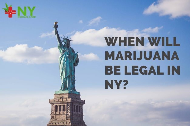 When Will Marijuana be Legal in NY