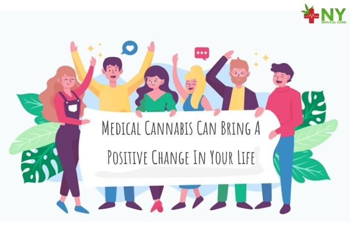 Medical Cannabis Can Bring A Positive Change In Your Life
