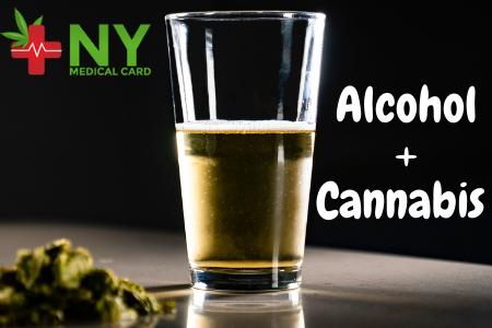 Alcohol + Cannabis